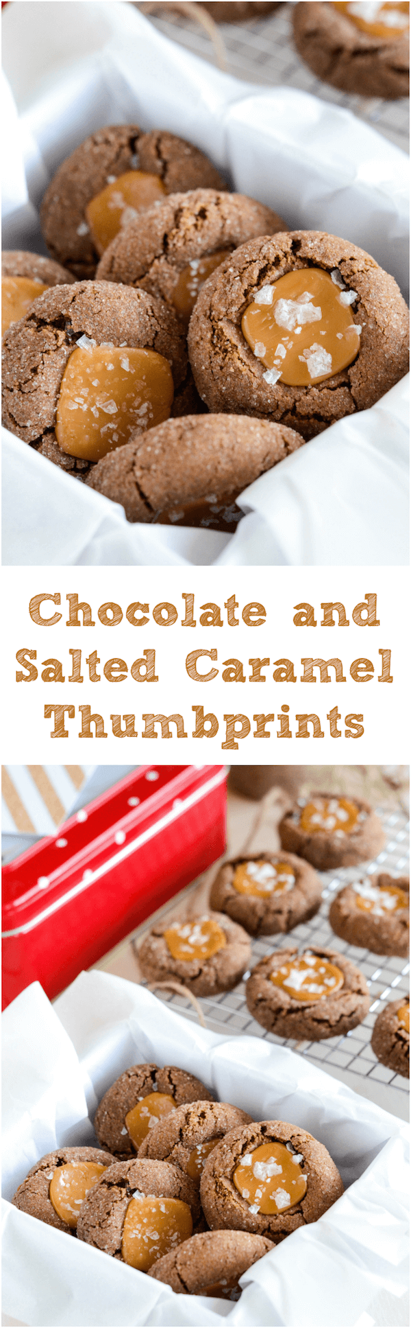 Chocolate and Salted Caramel Thumbprint Cookies – The Novice Chef
