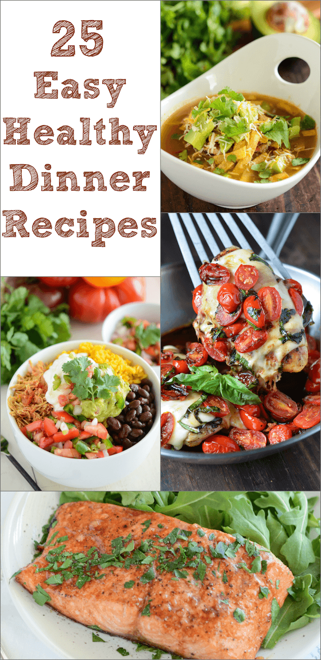 25 Easy Healthy Dinner Recipes