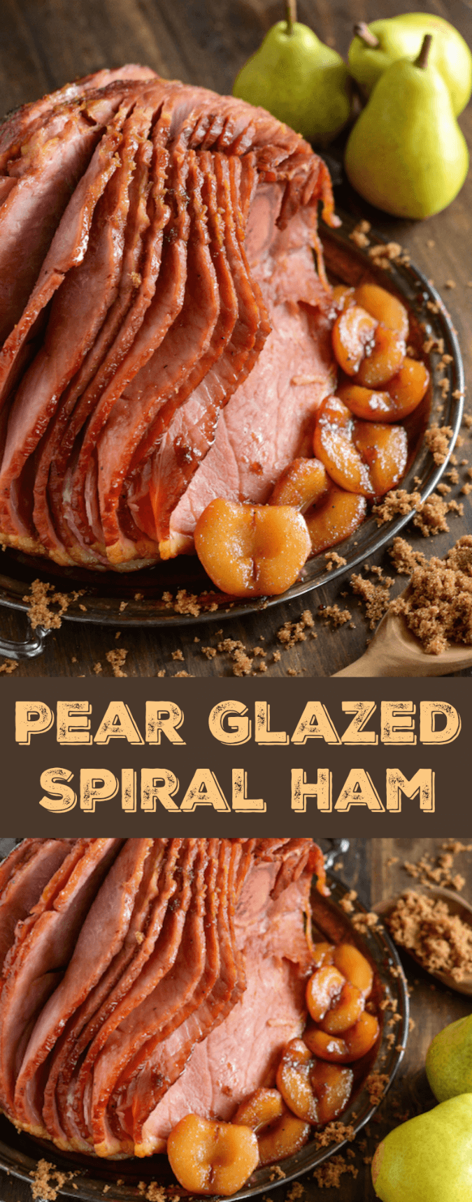Pear Glazed Ham! It has a perfectly sweet candied outside with soft spiced pears to serve on the side. #Easter