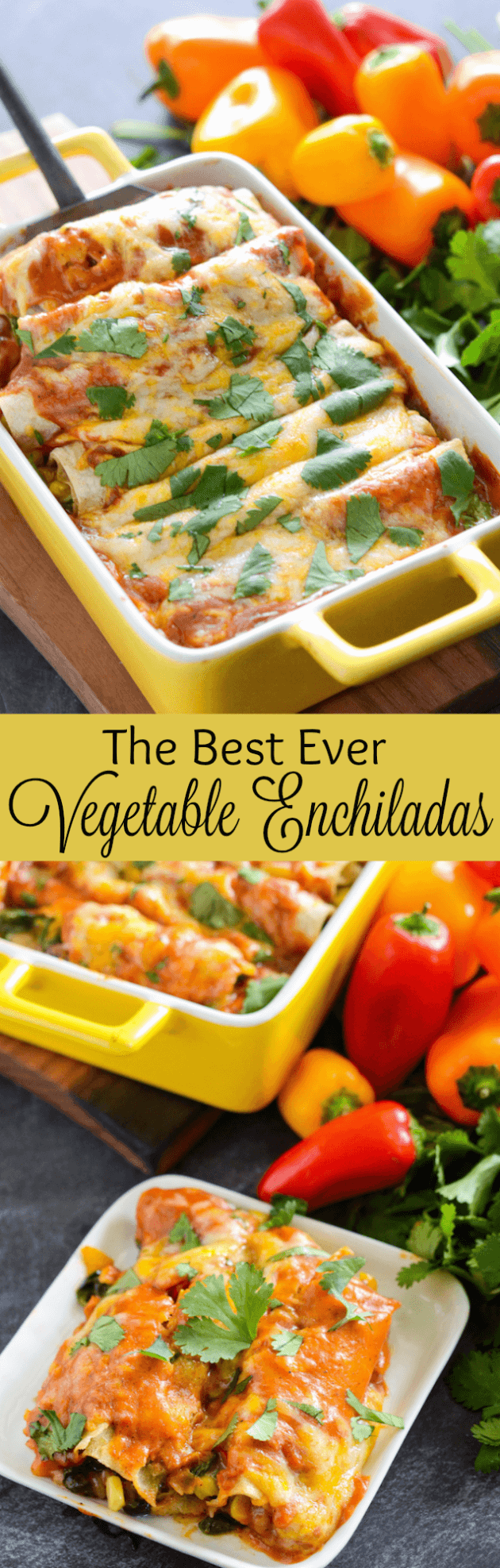 The Best Vegetable Enchiladas stuffed with spinach, corn, beans, sweet bell peppers and cheese!!