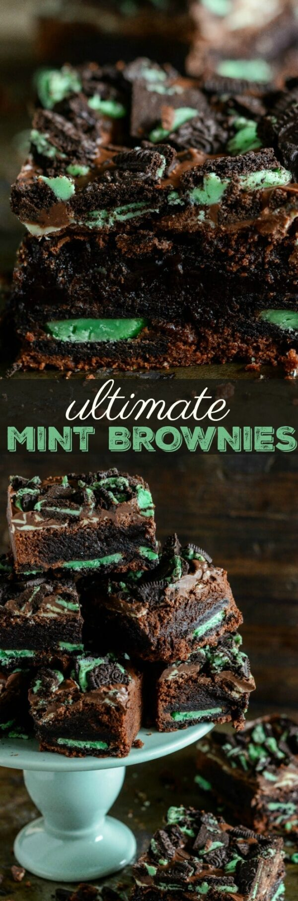 Ultimate Mint Brownies: chocolate fudge brownies, with a layer of mint oreo cookies baked into them, are topped with sweet andes mints and crushed mint oreos!